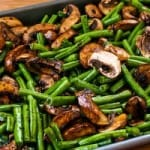Oven Roasted Beans & Mushrooms