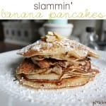 slammin banana pancakes