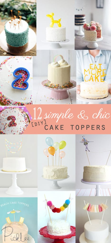 12 Simple Chic DIY Cake Toppers